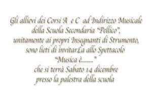 """""""Musica è..."""" Spettacolo delle classi ad Indirizzo Musicale @ Palestra Scuola Secondaria """"S. Pellico"""""""